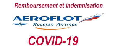 aeroflot remboursement et indemnisation (COVID-19°