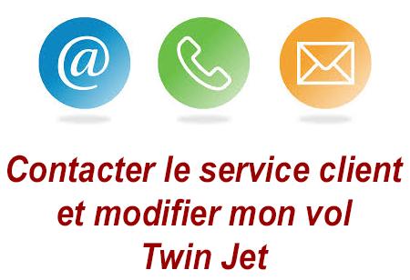 Contacter le service client et gérer ma réservation Twin Jet.