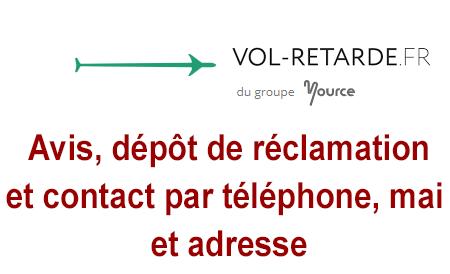 Vol-retarde.fr avis, demande d'indemnisation ou de remboursement en ligne et contact par téléphone, mail et adresse.